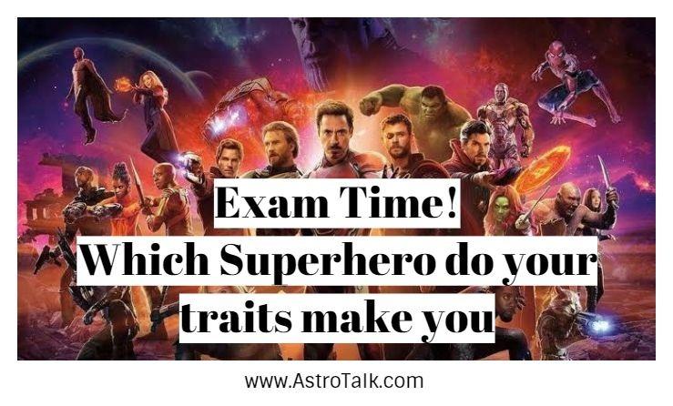 Exam Time! Which Superhero do your traits make you
