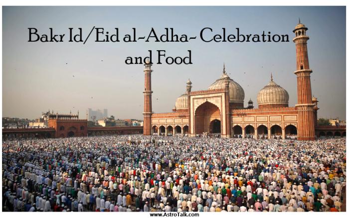Bakr Id Eid al-Adha 2019 celebration and food