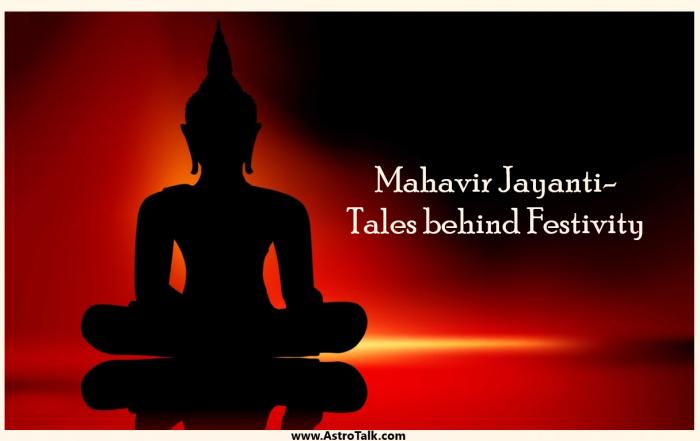 Mahavir Jayanti 2020- Tales behind Festivity