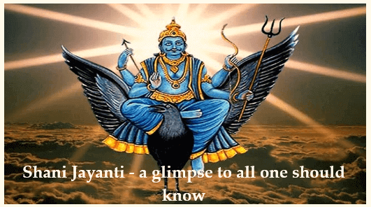 Shani Jayanti 2021- Date and Highlights