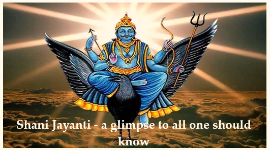 Shani Jayanti 2020- a glimpse to all one should know