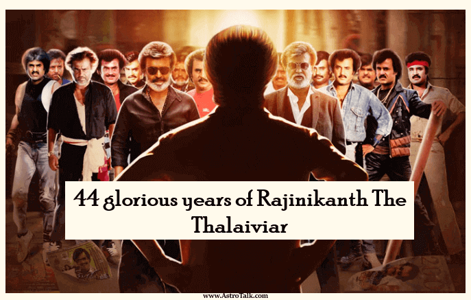 44 glorious years of Rajinikanth The Thalaiviar