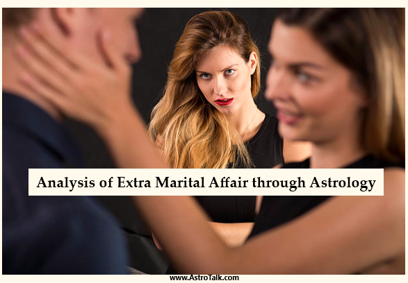 Analysis of Extra Marital Affair through Astrology