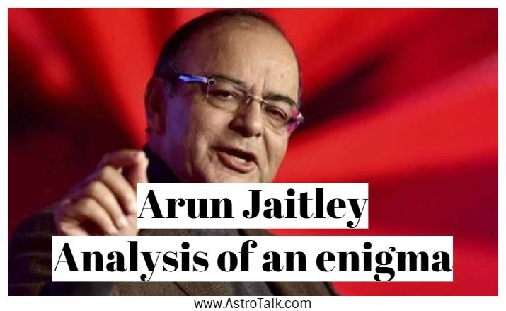 Arun Jaitley: birth chart analysis of an enigma