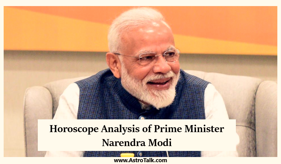 Horoscope Analysis of Prime Minister Narendra Modi