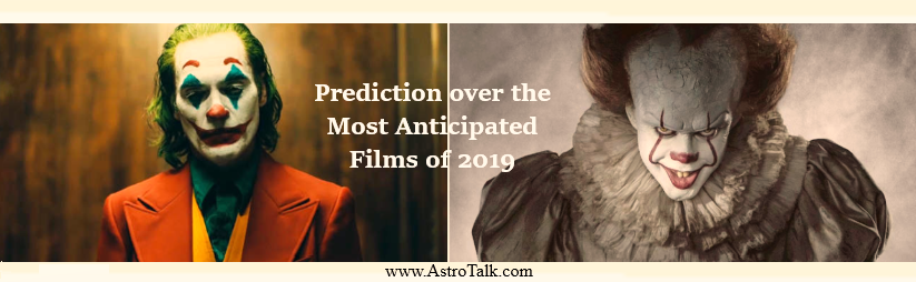 Prediction over the Most Anticipated Films of 2019