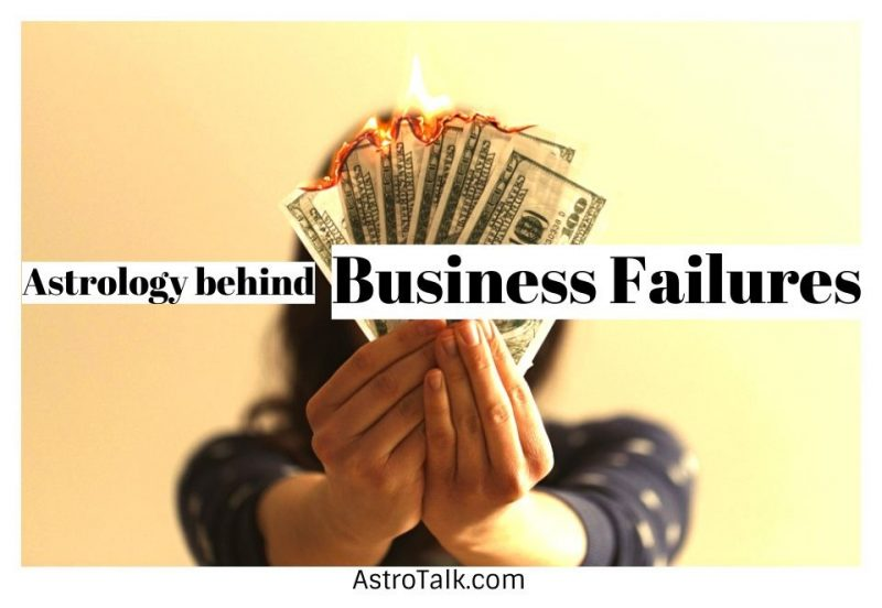 Astrology Behind Business Failure