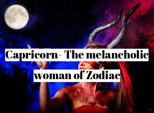 Understanding the behaviour of a Capricorn woman