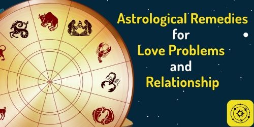astrological remedies for love problems