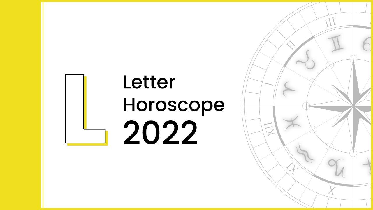 Horoscope 2022 For Letter 'L'